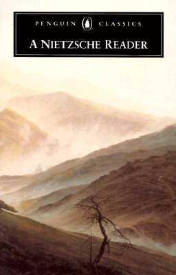 A Nietzsche Reader By Nietzsche, Friedrich Wilhelm/ Hollingdale, R. J.