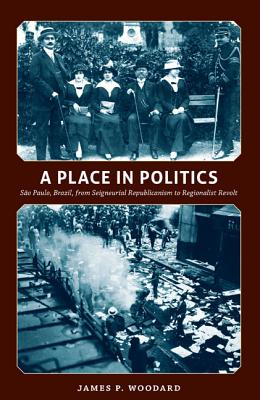 A Place in Politics By Woodard, James P.